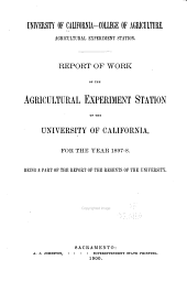 Report of the Agricultural Experiment Station of the University of California