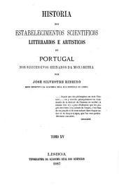 Historia dos estabelecimentos scientificos: 1854-1861 e exposição de noticias dos annos posteriores até 1886
