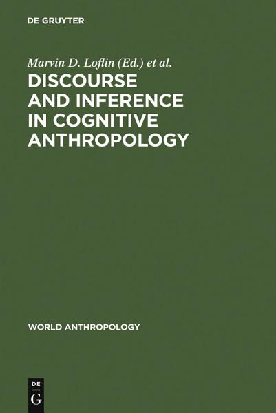 Download Discourse and Inference in Cognitive Anthropology Book