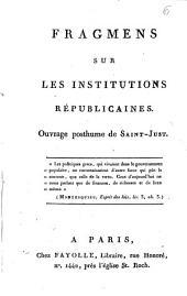 Fragmens sur les institutions républicaines, ouvrage posthume de Saint-Just