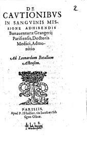 De cautionibus in sanguinis missione adhibendis ... admonitio