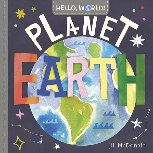 Download Hello  World  Planet Earth Book