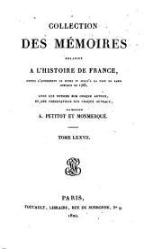 Collection des mémoires relatifs à l'histoire de France: Mémoires de Madame de Staal. Mémoires secrets de Duclos ; t. II, Volume77