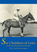 Six Chukkers of Love