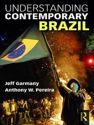Understanding Contemporary Brazil PDF