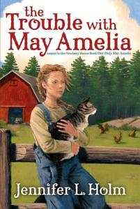 The Trouble with May Amelia Book