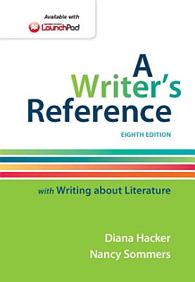 A Writer s Reference with Writing about Literature