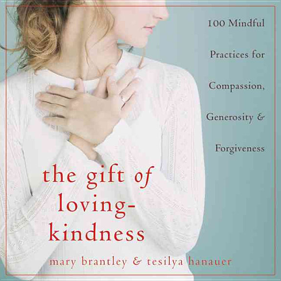 The Gift of Loving kindness