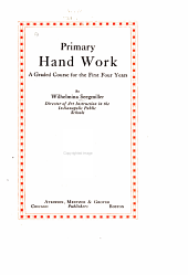 Primary Hand Work: A Graded Course for the First Four Years
