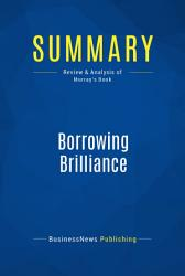 Summary Borrowing Brilliance Book PDF