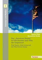 Der  American Dream  in US Literatur und  Film der Gegenwart PDF