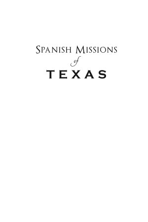 Spanish Missions of Texas PDF