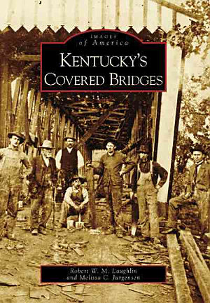 Kentucky s Covered Bridges