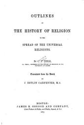 Outlines of the History of Religion to the Spread of the Universal Religions