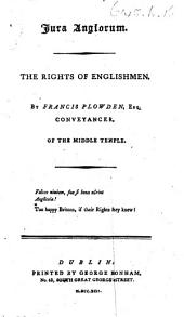 Jura Anglorum. The Rights of Englishmen