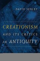 Creationism and Its Critics in Antiquity PDF