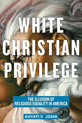 White Christian Privilege