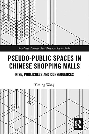 Pseudo Public Spaces in Chinese Shopping Malls PDF