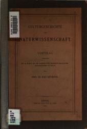 Culturgeschichte und Naturwissenschaft: Vortrag gehalten am 24. März 1877 im Verein für Wissenschaftliche Vorlesungen zu Köln