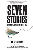 Seven Stories Every Salesperson Must Tell