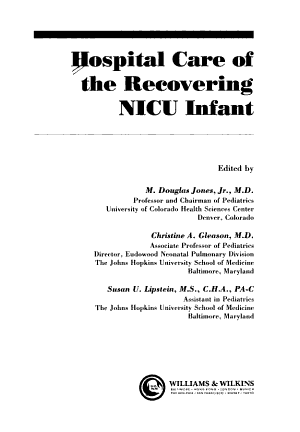 Hospital Care of the Recovering NICU Infant