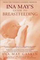 Ina May s Guide to Breastfeeding PDF
