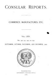 Consular Reports: Commerce, manufactures, etc, Issues 240-243