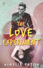 The Love Experiment