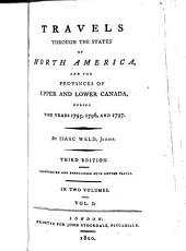 Travels through the states of North America, and the provinces of Upper and Lower Canada, during the years 1795, 1796, and 1797: Volume 1