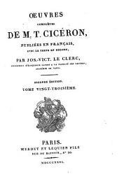 Oeuvres complètes de M.T. Cicéron: pub. en français, avec le texte en regard, Volume23
