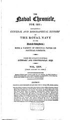 The Naval Chronicle, Containing a General and Biographical History of the Royal Navy of the United Kingdom, with a Variety of Original Papers on Nautical Subjects
