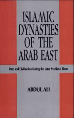 Islamic Dynasties of the Arab East