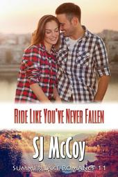 Ride Like You've Never Fallen: Nate and Lily (Summer Lake 11)