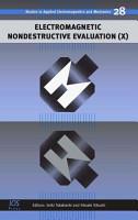 Electromagnetic Nondestructive Evaluation  X  PDF