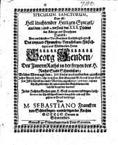 Speculum sanctorum: Das ist, hell leuchtender Heiligen Spiegel ... bey ansehlicher ... Leichbegängniß des ... Herrn Georg Fenden ... 1666
