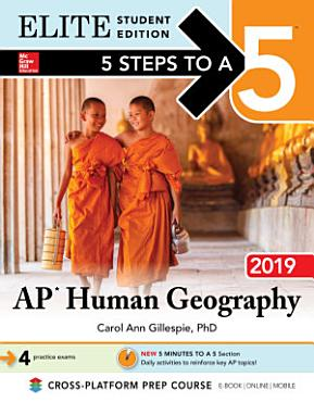 5 Steps to a 5  AP Human Geography 2019 Elite Student Edition PDF