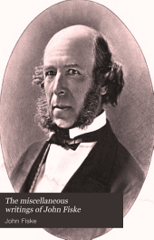 The Miscellaneous Writings of John Fiske: Volume 7