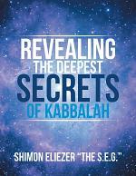 Revealing the Deepest Secrets of Kabbalah