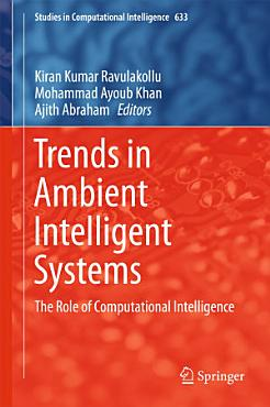 Trends in Ambient Intelligent Systems PDF