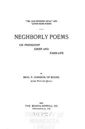 Neghborly Poems on Friendship, Grief and Farm-life