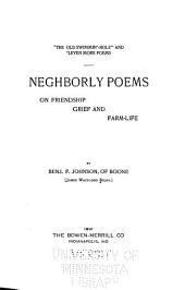 Neighborly Poems on Friendship, Grief and Farm-life