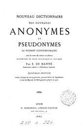 Nouveau dictionnaire des ouvrages anonymes et pseudonymes: la plupart contemporains