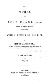 The Works of John Donne: Sermons. Devotions upon emergent occasions