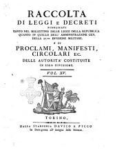 Raccolta di leggi, decreti, proclami, manifesti ec. Pubblicati dalle autorità costituite. Volume 1.\-43!: Volume 15