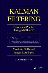 Kalman Filtering: Theory and Practice with MATLAB, Edition 4