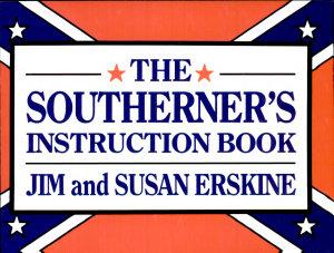 Southerner s Instruction Book PDF