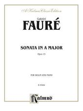 Sonata in A Major, Opus 13: For Violin and Piano