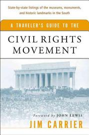A Traveler S Guide To The Civil Rights Movement