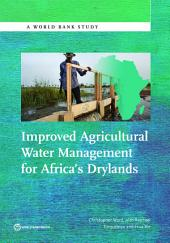 Improved Agricultural Water Management for Africa's Drylands