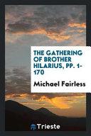 The Gathering of Brother Hilarius PDF